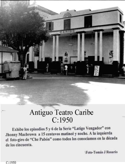 025-0 Antiguo Teatro Caribe 1950