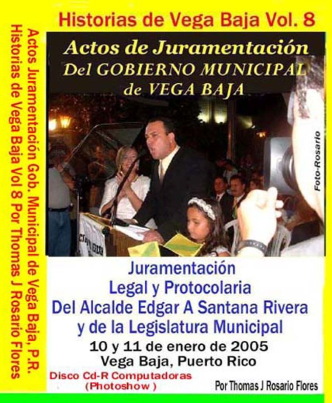 historias-de-vega-baja-vol-8-cd-juramentacic3b3n-alcalde-edgar-santana