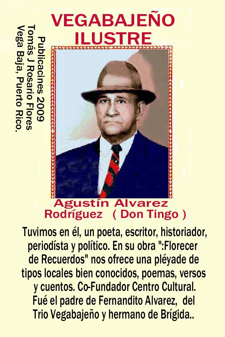 Agustín Alvarez Rodriguez, Poeta, Escritor, Periodista,
