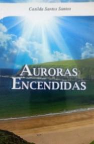 CARATULA DE AURORAS ENCENDIDAS DE CASILDA SANTOS
