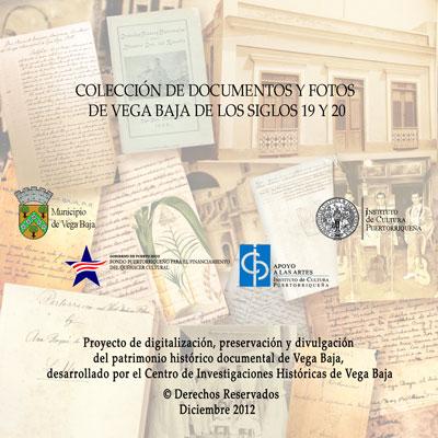 COLECCION DE DOCUMENTOS Y FOTOS DE VEGA BAJA DE LOS SIGLOS 19 Y 20