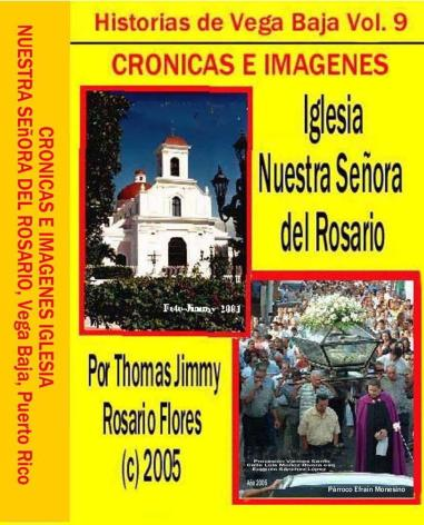 Historias de Vega Baja Vol. 9 Cd Crónicas e Imagenes Iglesia NS del Rosario