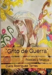 PORTADA GRITO DE GUERRRA DE CLARA RODRIGUEZ